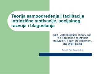 Teorija samoodređenja i facilitacija intrinzične motivacije, socijalnog razvoja i blagostanja