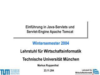 Einführung in Java-Servlets und  Servlet-Engine Apache Tomcat
