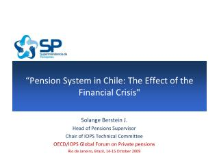 """Pension System in Chile: The Effect of the  Financial Crisis"""