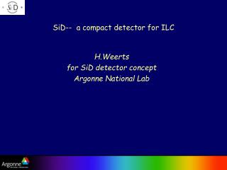 SiD--  a compact detector for ILC