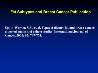 Fat Subtypes and Breast Cancer Publication