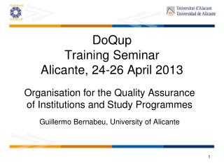 DoQup Training Seminar Alicante, 24-26 April 2013