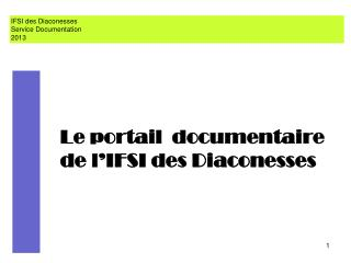 Le portail  documentaire de l'IFSI des Diaconesses