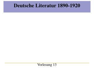 Deutsche Literatur 1890-1920