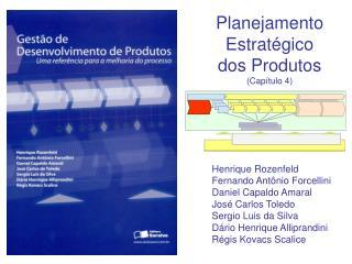 Planejamento Estratégico dos Produtos (Capítulo 4)