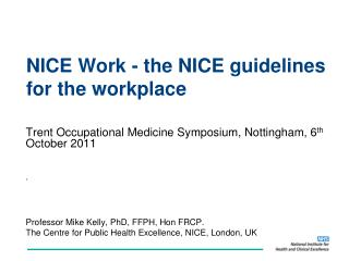 NICE Work - the NICE guidelines for the workplace