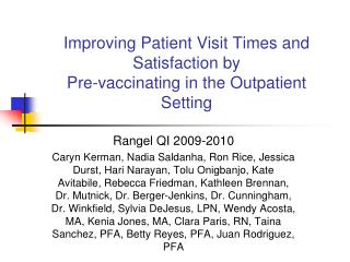 Improving Patient Visit Times and Satisfaction by Pre-vaccinating in the Outpatient Setting