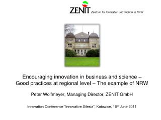 What is a Good Practice?  North Rhine-Westphalia   ZENIT GmbH and the Enterprise Europe Network