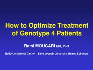 How to Optimize Treatment of Genotype 4 Patients