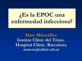 ¿Es la EPOC una enfermedad infecciosa?