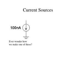 Current Sources