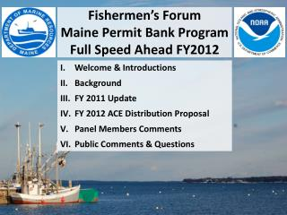 Fishermen's Forum  Maine Permit Bank Program Full Speed Ahead FY2012