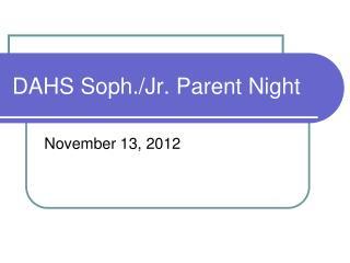 DAHS Soph./Jr. Parent Night