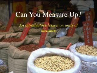 Can You Measure Up?