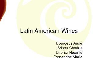 Latin American Wines