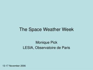 The Space Weather Week