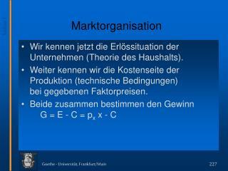 Marktorganisation