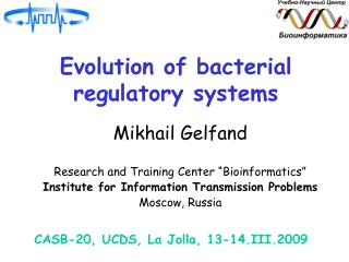 Evolution of bacterial regulatory systems