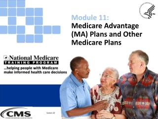 Medicare Advantage (MA) Plans  and  Other Medicare Plans