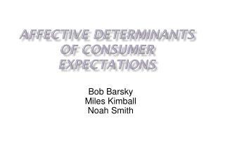 Bob Barsky Miles Kimball Noah Smith