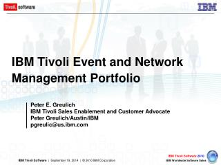 IBM Tivoli Event and Network Management Portfolio