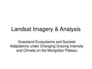 Landsat Imagery & Analysis