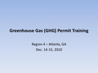 Greenhouse Gas (GHG) Permit Training