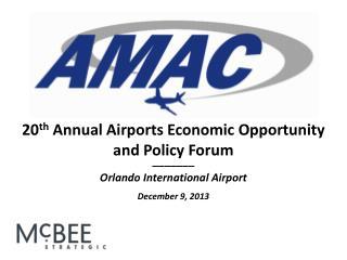 _______ Orlando International Airport December 9, 2013