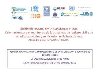 Reunión regional para el fortalecimiento de la información y rendición de cuentas  sobre