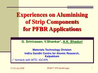 Experiences on Aluminising  of Strip Components  for PFBR Applications