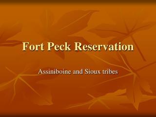 Fort Peck Reservation