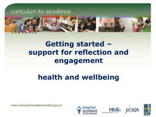Getting started – support for reflection and engagement health and wellbeing