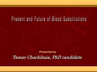 Tamar Chachibaia, PhD candidate