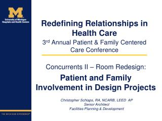 3 rd  Annual Patient & Family Centered Care Conference