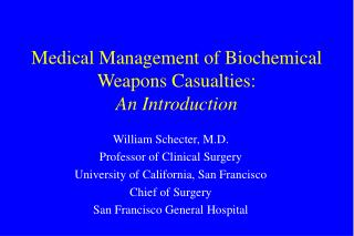 Medical Management of Biochemical Weapons Casualties: An Introduction