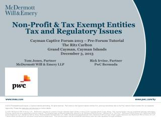 Non-Profit & Tax Exempt Entities   Tax and Regulatory Issues