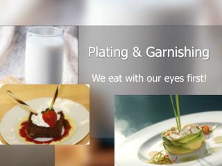 Plating & Garnishing