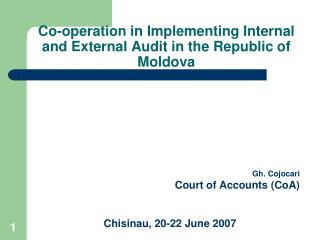 Co-operation in Implementing Internal and External Audit in the Republic of Moldova