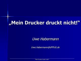 """""""Mein Drucker druckt nicht!"""""""