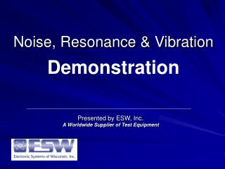 Noise, Resonance  Vibration