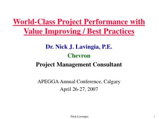 World-Class Project Performance with Value Improving / Best Practices