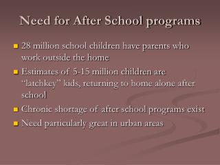 Need for After School programs