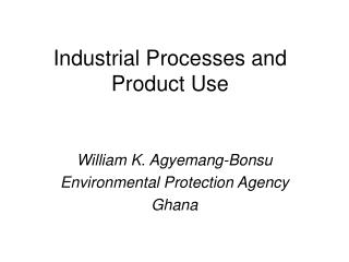 Industrial Processes and Product Use