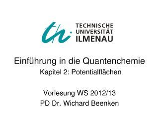 Einführung in die Quantenchemie Kapitel 2: Potentialflächen