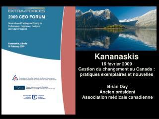 Brian Day Ancien président  Association médicale canadienne