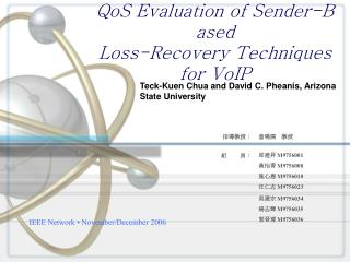 QoS Evaluation of Sender-Based Loss-Recovery Techniques for VoIP