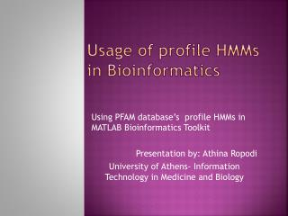 Usage of profile HMMs in Bioinformatics