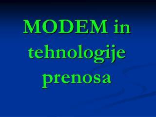 MODEM in tehnologije prenosa