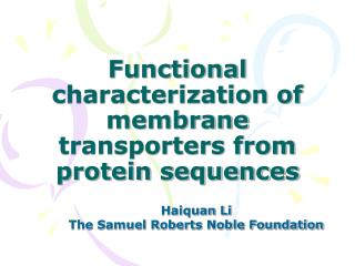 Functional characterization of membrane transporters from protein sequences