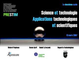 Le  deuxième  cycle  Science  et  technologie  Applications  technologiques  et  scientifiques